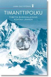 Timanttipolku – Tiibetin buddhalaisuus kohtaa lännen